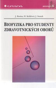 Biofyzika pro studenty zdravotnických oboru