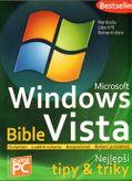 Microsoft Windows Vista Bible - Nejlepší tipy a triky