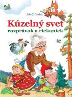 63601c859 Kúzelný svet rozprávok a riekaniek - Kníhkupectvo LestachKNIHY.sk ...