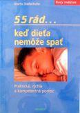 55 rád...keď dieťas nemôže spať