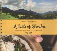 A Taste of Slovakia Emilia´s (not only) cookbook Part 1 Summer