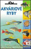 Akváriové ryby - zápisníky prírody