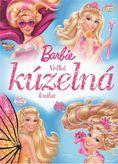 Barbie: Veľká kúzelná kniha