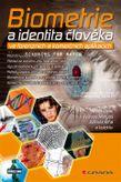 Biometrie a identita člověka ve forézních a komerčních aplikacích