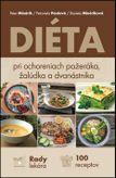 Diéta pri ochoreniach pažeráka, žalúdka a dvanástnika
