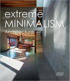 Extreme Minimalism: Architecture Hardcover