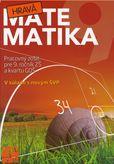 Hravá matematika 9 (Pracovný zošit pre 9. ročník ZŠ a kvartu GOŠ)