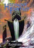 Hrdinové Fantasy: Tajemná umění