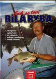 Jak se loví bála ryba