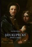 Ján Kupecký - život a dielo