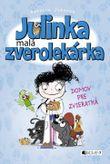 Julinka - malá zverolekárka 1 - Domov pre zvieratká