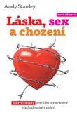 Láska, sex a chození