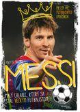 Messi - Malý chlapec, ktorý sa stal veľkým futbalistom