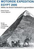 Motoride Expedion Egypt alebo na dvoch kolesách k pyramídam