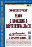Novelizovaný Zákon o konkurze a reštrukturalizácii - s aktualizovanými dôvodovými správami v úplnom znení