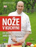 Nože v kuchyni – Jak krájet, filetovat a vykosťovat jako profesionál