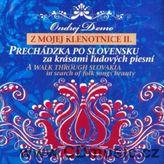 Ondrej Demo - Z mojej klenotnice II. Prechádzka za krásami ľudových piesní (A walk Trought Slovakia in search of folk songs beauty)