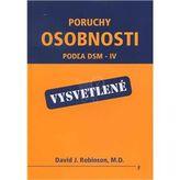 Poruchy osobnosti - podľa DSM-IV - vysvetlené