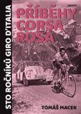 Příběhy Corsa rosa - Sto ročníků Giro d´Italia