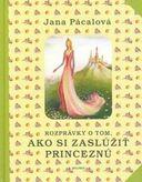 Rozprávky o tom, ako si zaslúžiť princeznú