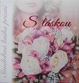 S láskou - Svadobná kniha prianí