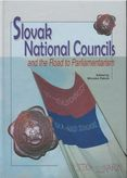 Slovak National Councils and the Road to Parliamentarism