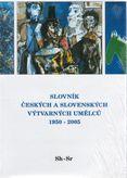 Slovník českých a slovenských výtvarných umělcú 1950 - 2005 Sh - Sr