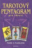 Tarotový pentagram pro zdraví