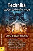 Technika - součást duchovního vývoje