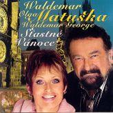 Waldemar, Olga Matuška - Šťastné Vánoce CD