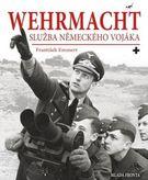 Wehrmacht - Služba německého vojáka