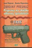 Zbrojný preukaz Príprava na skúšku odbornej spôsobilosti