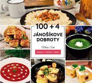 100 + 4 Jánošíkove dobroty Zdravo, chutne, lacno