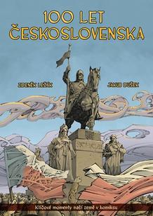 100 let Československa v komiksu (Klíčové momenty naší země v komiksu)