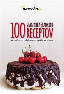 100 slanych a sladkych receptov