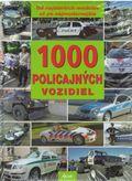1000 policajných vozidiel (Od najstarších modelov až po najmodernejšie)