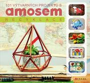 101 výtvarných projektů s AMOSem - Recyklace