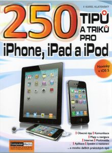 250tipů a triků pro iPhone, iPad a iPod