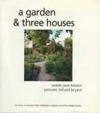 A Garden and Three Houses