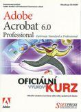 Adobe Acrobat 6.0 Professional - Oficiální výukový kurz + CD