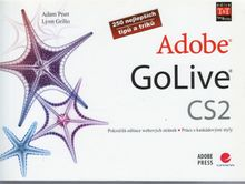 Adobe GoLive CS2 - 250 najlepších triků