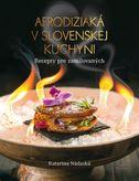 Afrodiziaká v slovenskej kuchyni