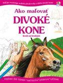 Ako maľovať divoké kone