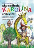 Ako sa žirafa Karolína učila čítať (pracovný zošit)