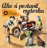 Ako si postaviť motorku