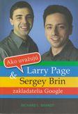 Ako uvažujú Larry Page & Sergey Brin - zakladatelia Google