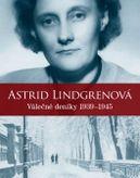 Astrid Lindgrenová. Deníky 1939 – 1945