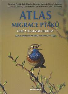 Atlas migrace ptáků české a slovenské republiky (Czech and slovak bird migration atlas)