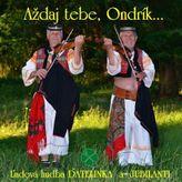 Aždaj tebe, Ondrík... CD