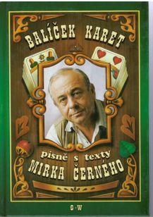 Baláček karet - písně s texty Mirka Černého